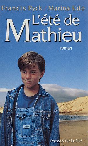 Téléchargez le livre :  L'Été de Mathieu