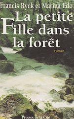 Télécharger le livre :  La Petite fille dans la forêt