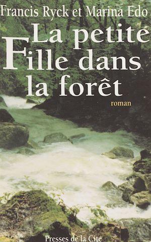 Téléchargez le livre :  La Petite fille dans la forêt