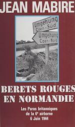 Télécharger cet ebook : Bérets rouges en Normandie