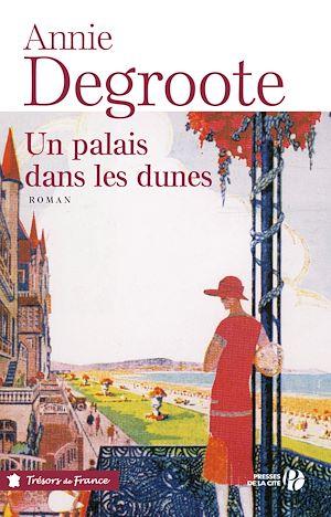 Téléchargez le livre :  Un palais dans les dunes