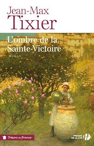 Téléchargez le livre :  L'Ombre de la Sainte-Victoire