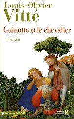 Télécharger le livre :  Guinotte et le chevalier