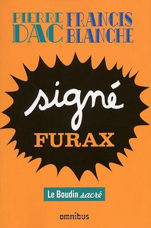 Téléchargez le livre :  Signé Furax