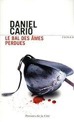 Télécharger le livre :  Le Bal des âmes perdues