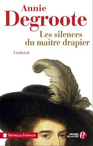 Téléchargez le livre :  Les silences du maître drapier