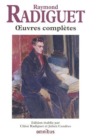 Téléchargez le livre :  Œuvres complètes de Raymond Radiguet