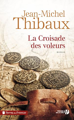 Téléchargez le livre :  La croisade des voleurs