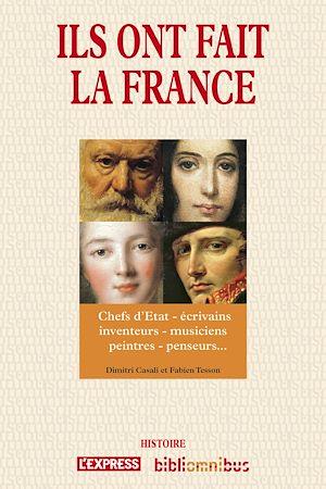 Téléchargez le livre :  Ils ont fait la France