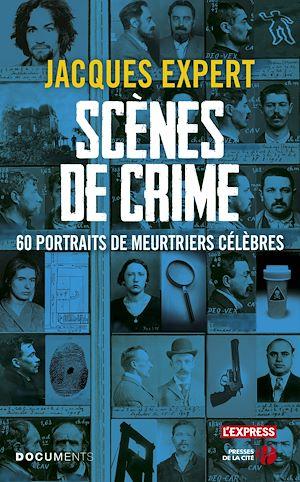 Téléchargez le livre :  Scènes de crime
