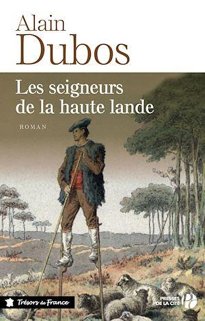 Téléchargez le livre :  Les Seigneurs de la Haute Lande