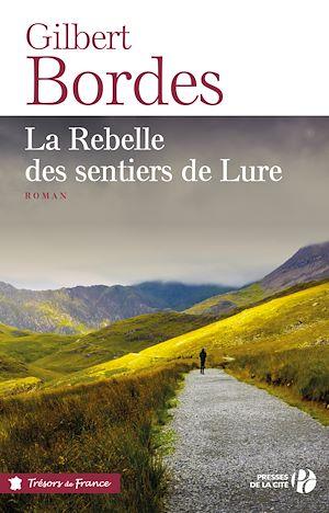Téléchargez le livre :  La Rebelle des sentiers de Lure (TF)