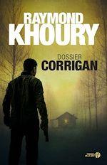 Télécharger le livre :  Dossier Corrigan
