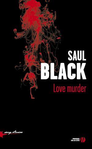 Téléchargez le livre :  Love Murder
