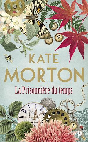 Téléchargez le livre :  La Prisonnière du temps