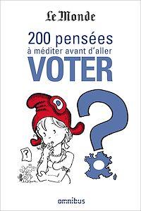 Téléchargez le livre numérique:  200 pensées à méditer avant d'aller voter