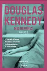 Télécharger le livre :  Mes héroïnes
