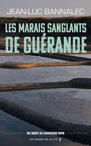 Téléchargez le livre :  Les marais sanglants de Guérande