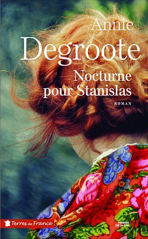 Téléchargez le livre :  Nocturne pour Stanislas