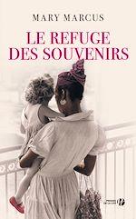 Télécharger cet ebook : Le refuge des souvenirs