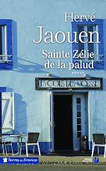 Télécharger le livre :  Sainte Zélie de la palud