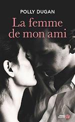 Télécharger cet ebook : La Femme de mon ami