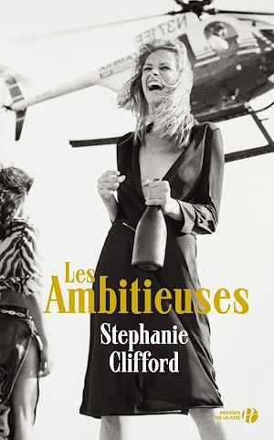 Téléchargez le livre :  Les Ambitieuses