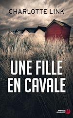 Télécharger le livre :  Une fille en cavale