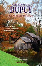 Télécharger le livre :  Le moulin du loup