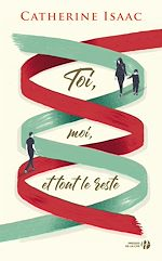 Télécharger le livre :  Toi, moi et tout le reste