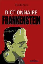 Télécharger le livre :  Dictionnaire Frankenstein