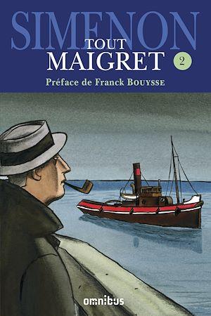 Téléchargez le livre :  Tout Maigret T. 2