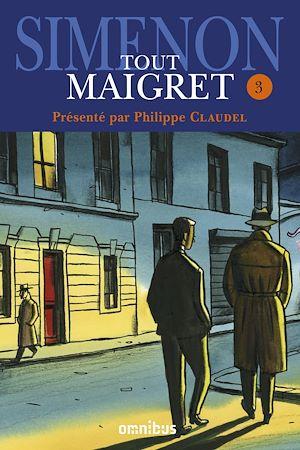 Téléchargez le livre :  Tout Maigret T. 3