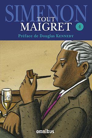 Téléchargez le livre :  Tout Maigret T. 4