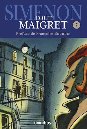 Téléchargez le livre :  Tout Maigret T. 7
