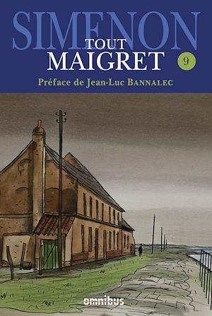 Téléchargez le livre :  Tout Maigret T. 9