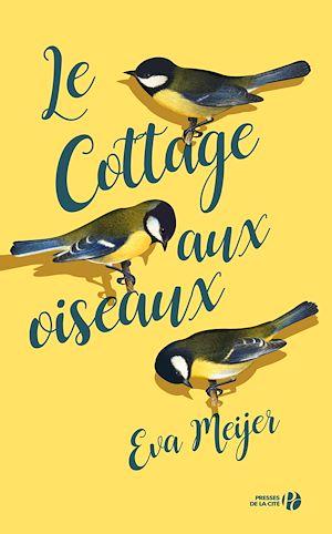 Téléchargez le livre :  Le Cottage aux oiseaux
