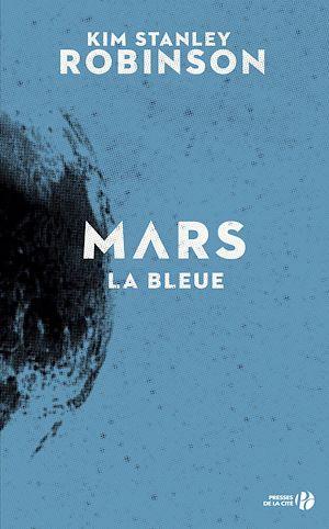 Téléchargez le livre :  Mars la bleue (T. 3)