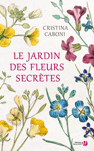 Téléchargez le livre :  Le Jardin des fleurs secrètes