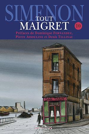 Téléchargez le livre :  Tout Maigret T. 10