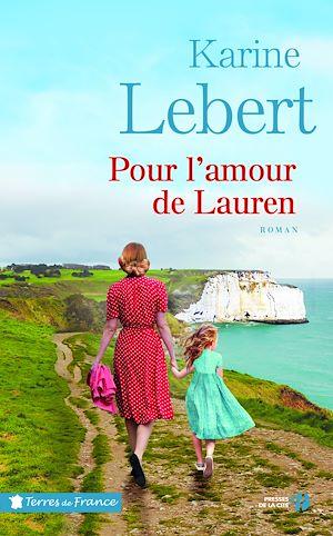 Téléchargez le livre :  Pour l'amour de Lauren : Les Amants de l'été T. 2