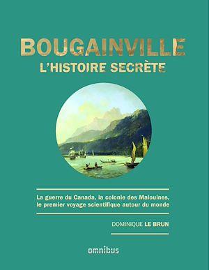 Téléchargez le livre :  Bougainville, l'histoire secrète