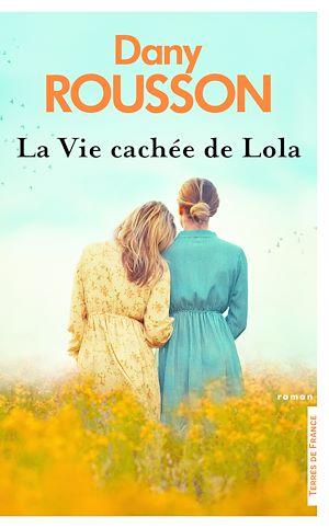 Téléchargez le livre :  La Vie cachée de Lola