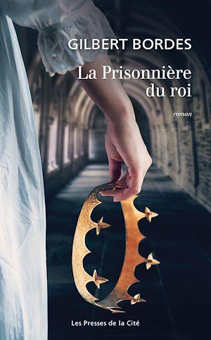 Téléchargez le livre :  La Prisonnière du roi