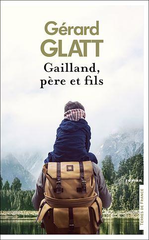 Téléchargez le livre :  Gailland, père et fils