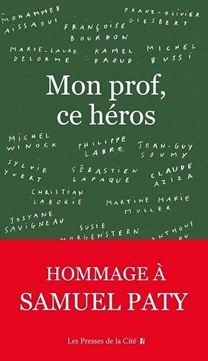 Téléchargez le livre :  Mon prof, ce héros