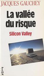 Télécharger le livre :  La vallée du risque