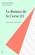 Télécharger le livre :  Le Roman de la Corse (1)