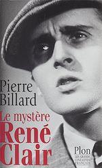 Télécharger cet ebook : Le Mystère René Clair