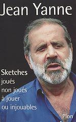 Télécharger cet ebook : Sketches : joués, non joués, à jouer ou injouables